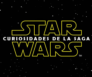 """Curiosidades de la saga """"Star Wars"""""""