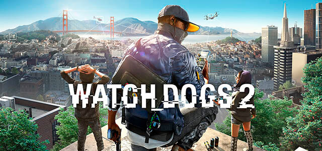 """Análisis del videojuego """"Watch Dogs 2"""""""