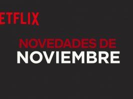 Netflix España: Novedades y estrenos de noviembre de 2017